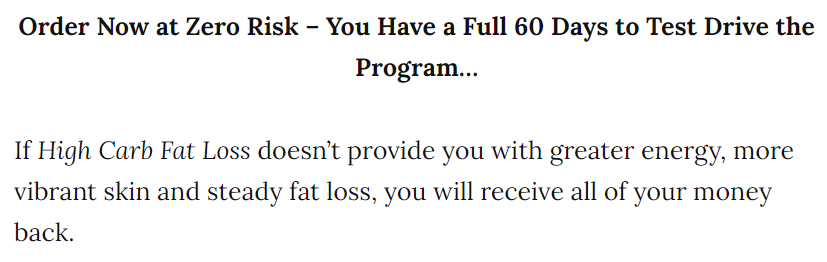 There is a 60 Day 100% money back guarantee